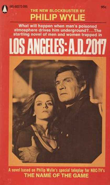 Popular Library - Los Angeles: A.d. 2017 - Philip Wylie