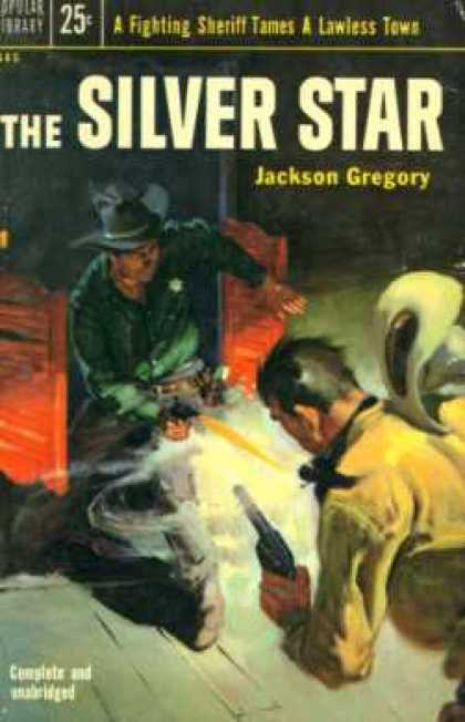 Popular Library - The Silver Star : A Western Novel - Jackson Gregory