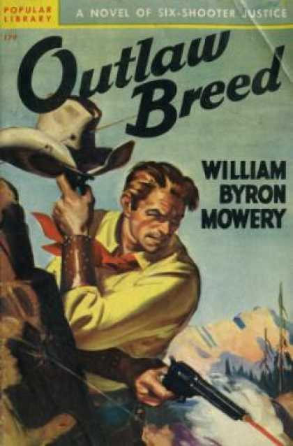 Popular Library - Outlaw Breed: A Novel of Six-shooter Justice
