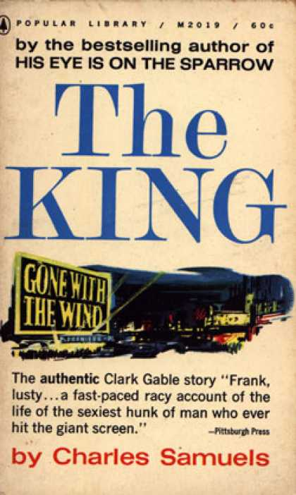 Popular Library - The King: A Biography of Clark Gable - Charles Samuels