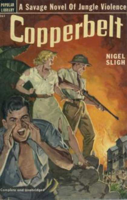 Popular Library - Copperbelt: A Novel of the African Veld - Nigel Sligh