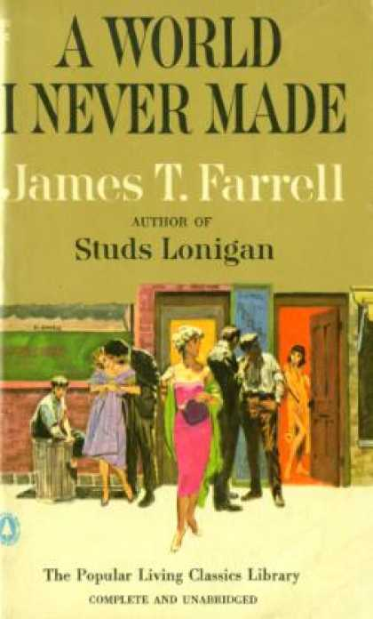 Popular Library - A World I Never Made - James T. Farrell