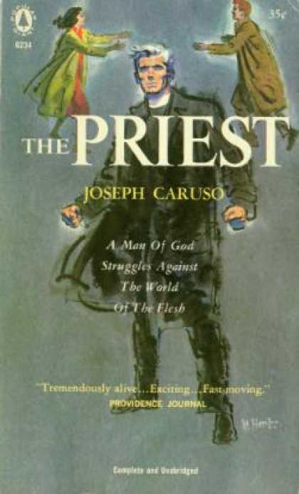 Popular Library - The Priest: A Man of God Struggles Against the World of the Flesh - Joseph Carus
