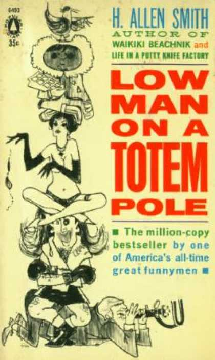 Popular Library - Low Man On a Totem Pole - H. Allen Smith