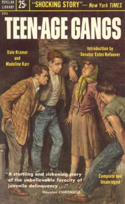 Popular Library - Teen-age Gangs - Dale; Karr, Madeline Kramer