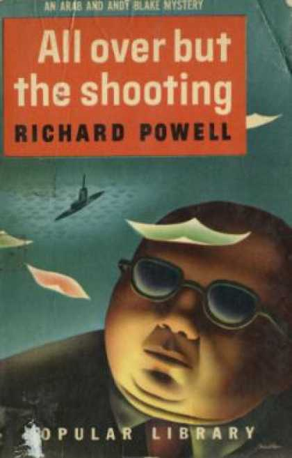 Popular Library - All Over But the Shooting - Richard Powell