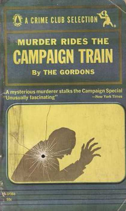 Popular Library - Murder Rides the Campaign Train