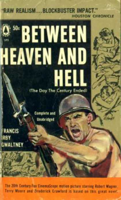 Popular Library - Between Heaven and Hell =: The Day the Century Ended - Francis Irby Gwaltney