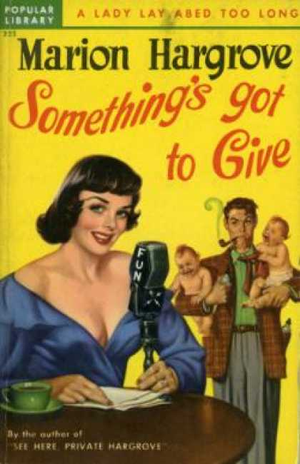 Popular Library - Something's Got To Give: A Gay, Modern Novel