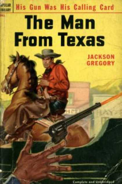 Popular Library - The Man Fron Texas - Jackson Gregory