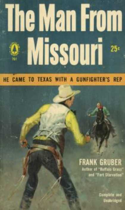 Popular Library - The Man From Missouri - Frank Gruber