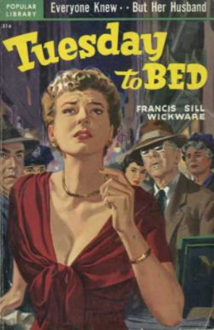 Popular Library - Tuesday To Bed - Francis Sill Wickware