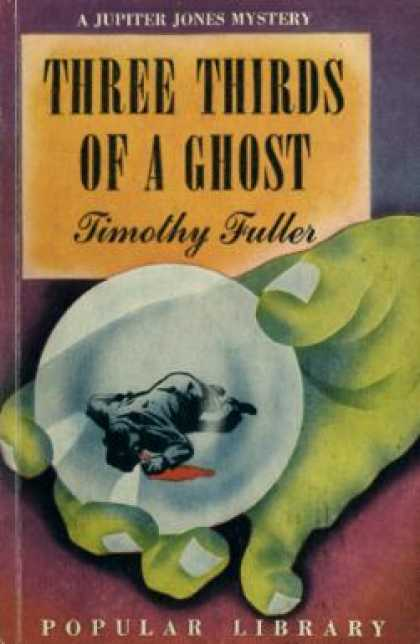 Popular Library - Three Thirds of a Ghost - Timothy Fuller