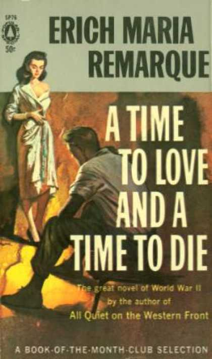 Popular Library - A Time To Love and a Time To Die - Erich Marie Remarque