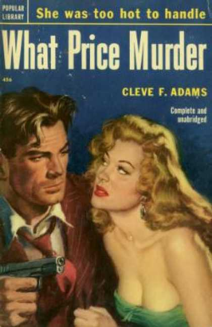 Popular Library - What Price Murder - Cleve F. Adams