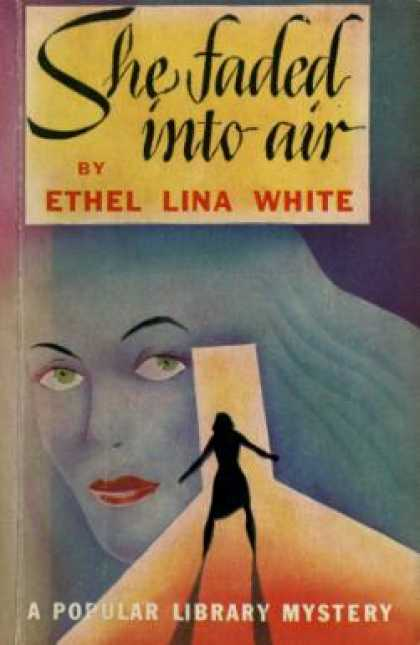 Popular Library - She Faded Into Air - Ethel Lina White
