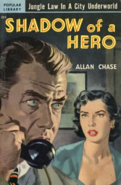 Popular Library - Shadow of a Hero - Allan Chase