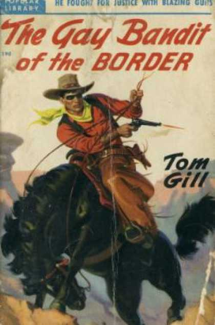 Popular Library - The Gay Bandit of the Border