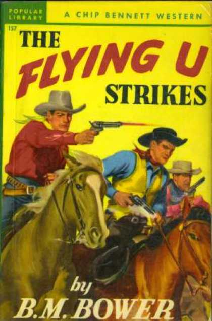 Popular Library - The Flying U Strikes (chip Bennett Westerns) - B. M. Bower
