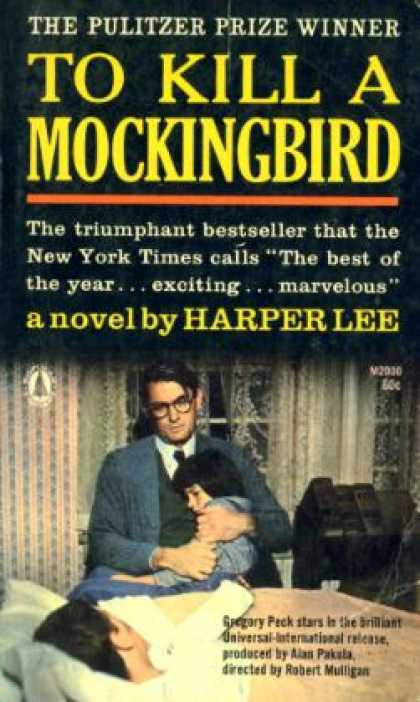 Popular Library - To Kill a Mockingbird: The Pulitzer Prize Winner