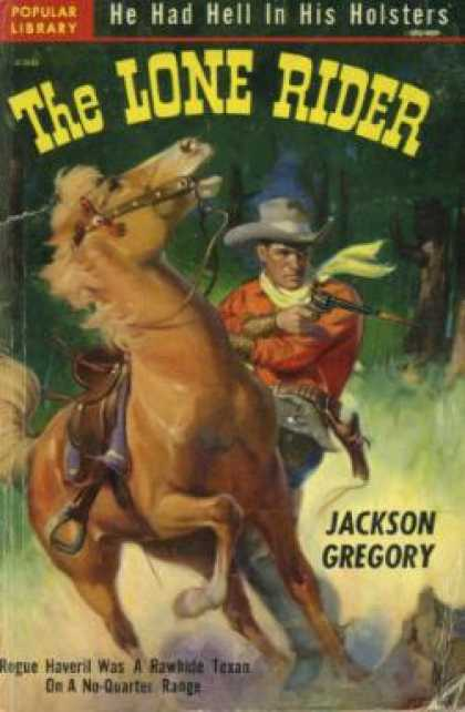 Popular Library - The Lone Rider - Jackson Gregory