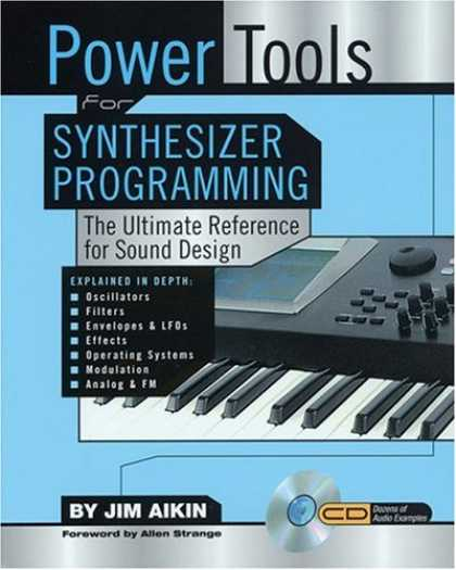 Programming Books - Power Tools for Synthesizer Programming: The Ultimate Reference for Sound Design