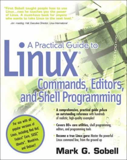 Programming Books - A Practical Guide to Linux(R) Commands, Editors, and Shell Programming