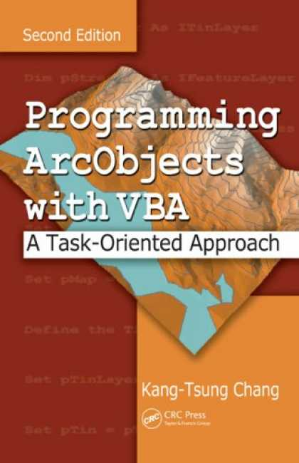 Programming Books - Programming ArcObjects with VBA: A Task-Oriented Approach, Second Edition
