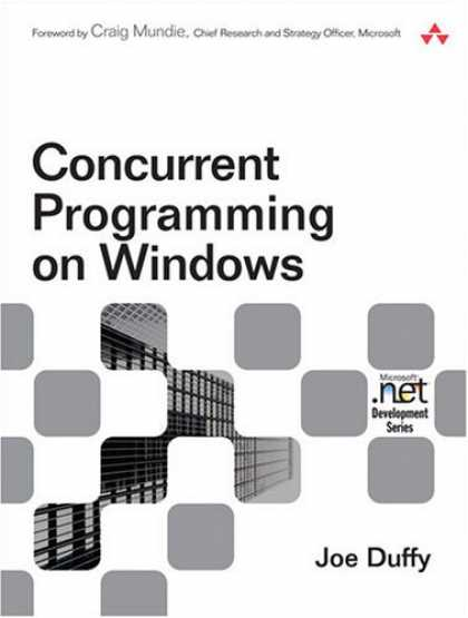 Programming Books - Concurrent Programming on Windows (Microsoft .NET Development Series)