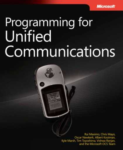 Programming Books - Programming for Unified Communications with Microsoft® Office Communications
