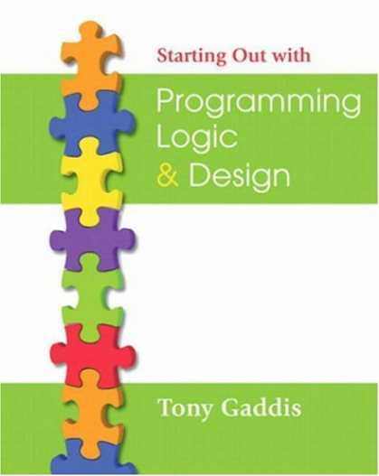 Programming Books - Starting Out with Programming Logic and Design (Starting Out With...)