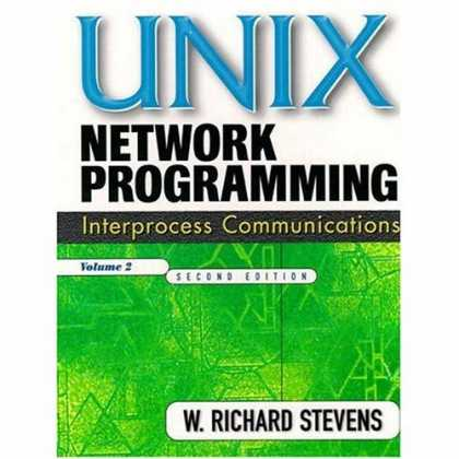Programming Books - UNIX Network Programming, Volume 2: Interprocess Communications (2nd Edition) (T
