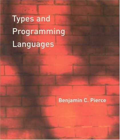 Programming Books - Types and Programming Languages