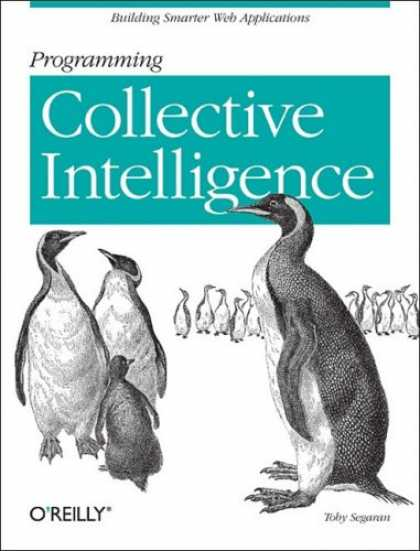 Programming Books - Programming Collective Intelligence: Building Smart Web 2.0 Applications