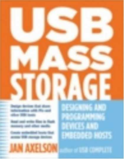 Programming Books - USB Mass Storage: Designing and Programming Devices and Embedded Hosts