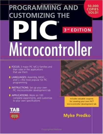 Programming Books - Programming and Customizing the PIC Microcontroller (Tab Electronics)