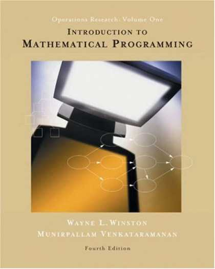 Programming Books - Introduction to Mathematical Programming: Applications and Algorithms, Volume 1