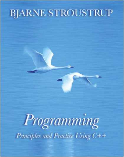 Programming Books - Programming: Principles and Practice Using C++