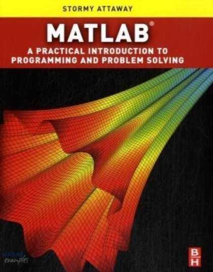 Programming Books - Matlab: A Practical Introduction to Programming and Problem Solving