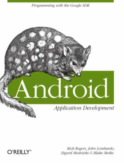 Programming Books - Android Application Development: Programming with the Google SDK