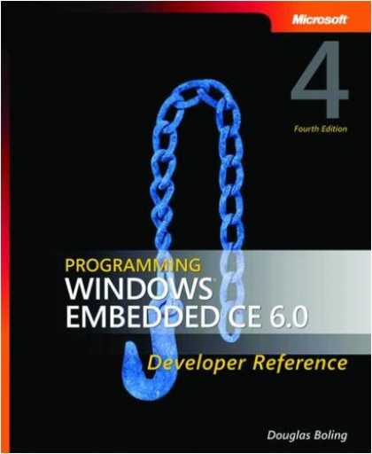 Programming Books - Programming Windows Embedded CE 6.0 Developer Reference, 4th Edition