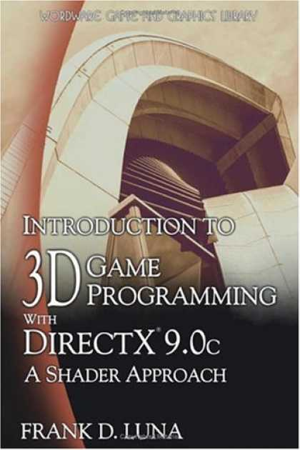 Programming Books - Introduction to 3D Game Programming with Direct X 9.0c: A Shader Approach (Wordw