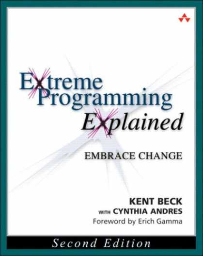 Programming Books - Extreme Programming Explained: Embrace Change (2nd Edition) (XP Series)