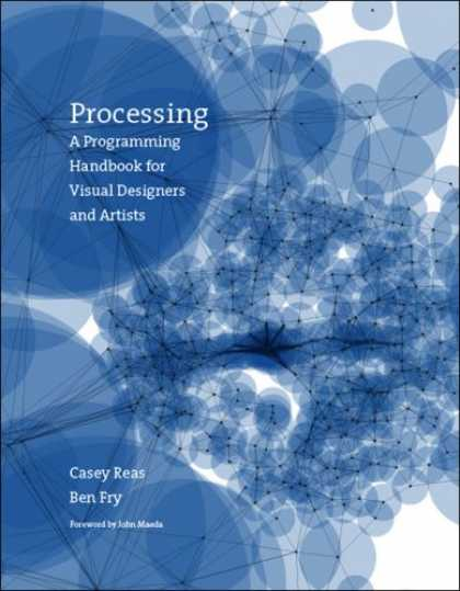 Programming Books - Processing: A Programming Handbook for Visual Designers and Artists