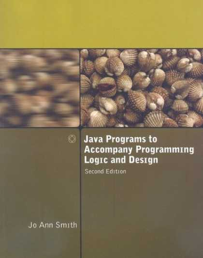 Programming Books - Java Programs to Accompany Programming Logic and Design