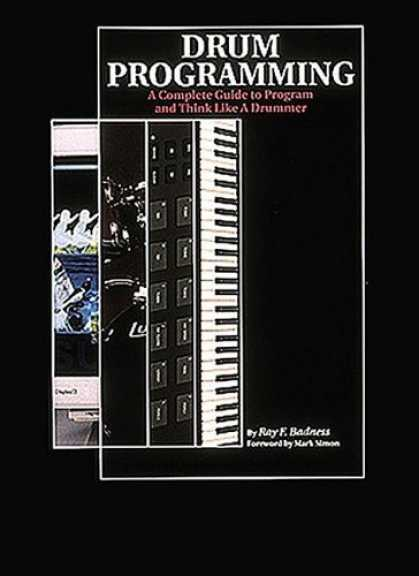 Programming Books - Drum Programming: A Complete Guide to Program and Think Like a Drummer