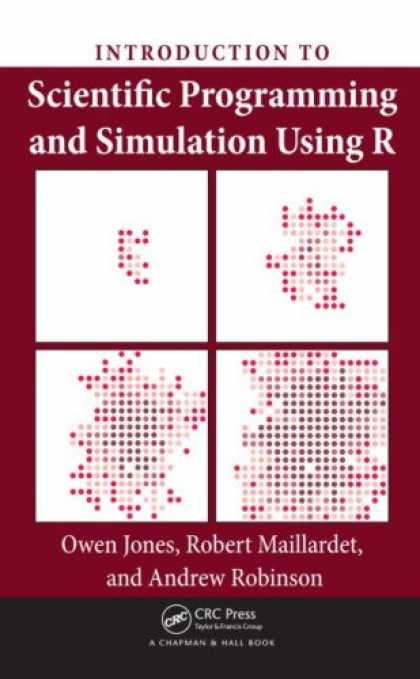 Programming Books - Introduction to Scientific Programming and Simulation Using R