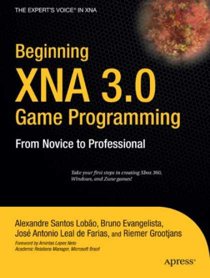 Programming Books - Beginning XNA 3.0 Game Programming: From Novice to Professional (Beginning from