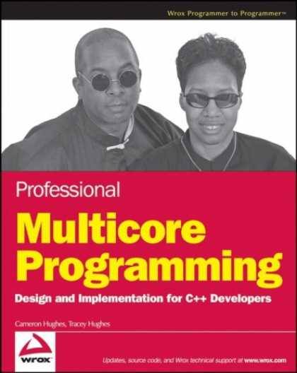 Programming Books - Professional Multicore Programming: Design and Implementation for C++ Developers