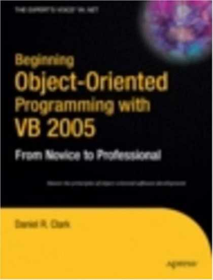 Programming Books - Beginning Object-Oriented Programming with VB 2005: From Novice to Professional